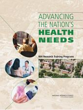 Advancing the Nation's Health Needs:: NIH Research Training Programs