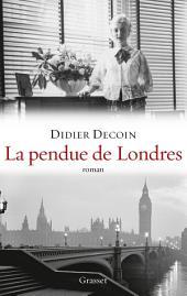 """La pendue de Londres: roman - collection """"Ceci n'est pas un fait divers"""""""