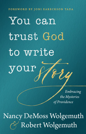 You Can Trust God to Write Your Story