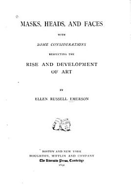 Masks  Heads  and Faces PDF