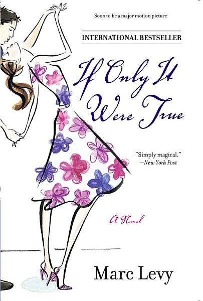 Download If Only It Were True Book