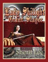 Lady Shilight   Giant Slayer   YA PDF