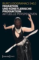 Migration und k  nstlerische Produktion PDF