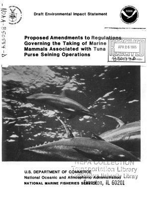 Tuna Purse Seining Operations, Taking of Marine Mammals, Proposed Amendments to Regulations