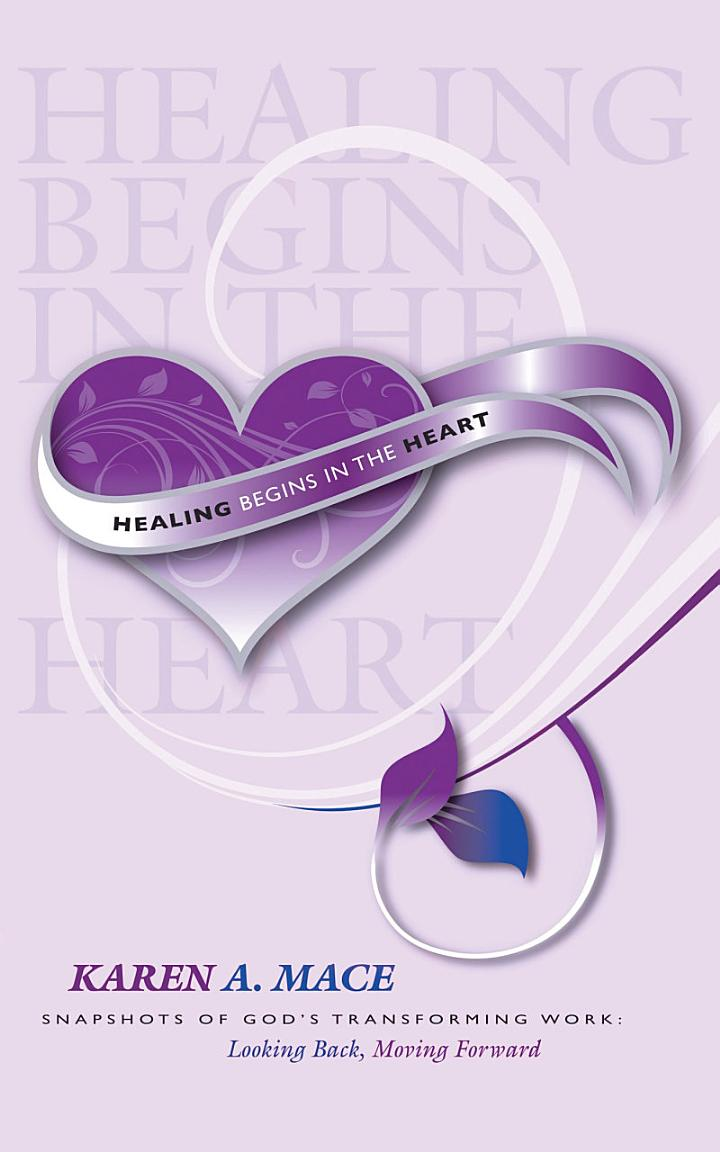 Healing Begins in the Heart