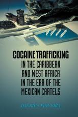 Cocaine Trafficking in the Caribbean and West Africa in the Era of the Mexican Cartels PDF