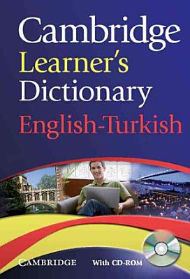 Cambridge Learner s Dictionary English Turkish with CD ROM