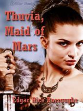 Thuvia, Maid of Mars: Book 4