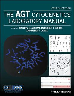 The AGT Cytogenetics Laboratory Manual Book