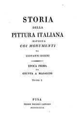 Storia Della Pittura Italiana Esposta Coi Monumenti: Volume 1