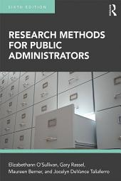 Research Methods for Public Administrators: Edition 6