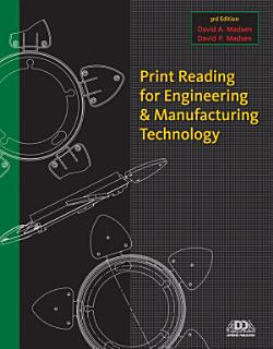 Print Reading for Engineering and Manufacturing Technology Book