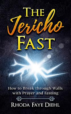The Jericho Fast