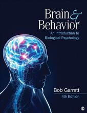 Brain & Behavior: An Introduction to Biological Psychology, Edition 4