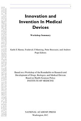 Innovation and Invention in Medical Devices