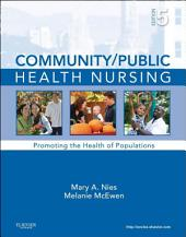 Community/Public Health Nursing - E-Book: Promoting the Health of Populations, Edition 5