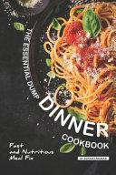 The Essential Dump Dinner Cookbook
