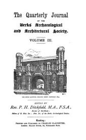 Quarterly Journal of the Berks Archaeological and Architectural Society: Volume 3