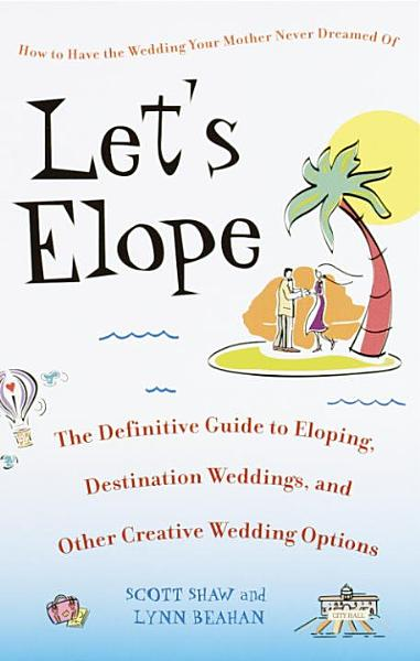 Download Let s Elope Book