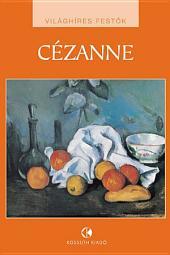 Paul Cézanne: Világhíres festők