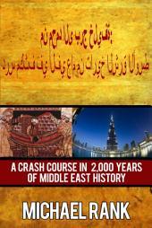 من محمد الى برج خليفة: درس مكثف في ألفي عام من تاريخ الشرق الأوسط