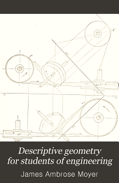 Descriptive Geometry for Students of Engineering