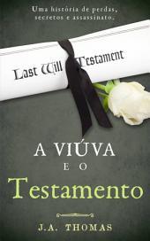 A Viúva e o Testamento