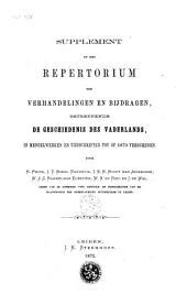 Repertorium der verhandelingen en bijdragen, betreffende de geschiedenis des vaderlands, in mengelwerken en tijdschriften tot op 1860 verschenen: Supplement