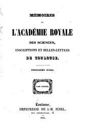 Mémoires de l'Académie royale des sciences, inscriptions et belles-lettres de Toulouse