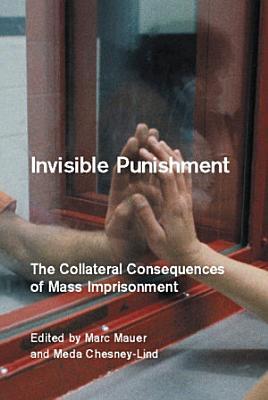 Invisible Punishment