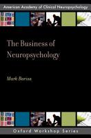 The Business of Neuropsychology PDF