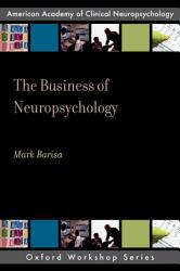 The Business Of Neuropsychology Book PDF
