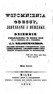Wspomnienia Odessy, Jedyssanu i Budżaku: dziennik przejaźdzki w roku 1843, od 22 czerwca do 11 września, Tom 3