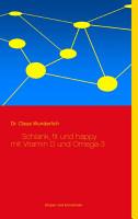 Schlank  fit und happy mit Vitamin D und Omega 3 PDF
