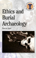 Ethics and Burial Archaeology PDF
