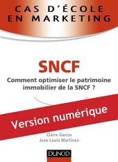 Cas d'école en marketing : SNCF: Comment optimiser le patrimoine immobilier de la SNCF ?
