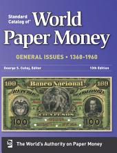Standard Catalog Of World Paper Money General Issues 1368-1960