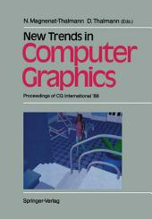 New Trends in Computer Graphics: Proceedings of CG International '88