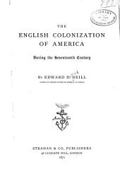 The English Colonization of America During the Seventeenth Century