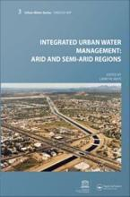 Integrated Urban Water Management  Arid and Semi Arid Regions PDF