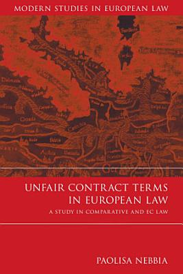 Unfair Contract Terms in European Law