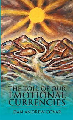 The Toll of Our Emotional Currencies PDF
