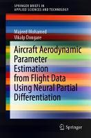 Aircraft Aerodynamic Parameter Estimation from Flight Data Using Neural Partial Differentiation PDF
