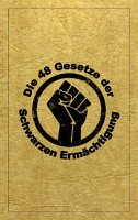 Die 48 Gesetze Der Schwarzen Erm  chtigung PDF