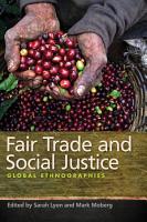 Fair Trade and Social Justice PDF