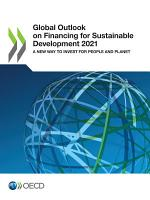 Global Outlook on Financing for Sustainable Development 2021 A New Way to Invest for People and Planet PDF