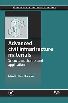 Advanced Civil Infrastructure Materials