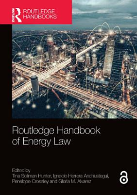 Routledge Handbook of Energy Law