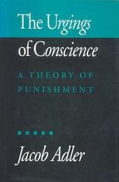 The Urgings of Conscience: A Theory of Punishment