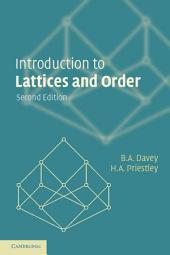 Introduction to Lattices and Order: Edition 2